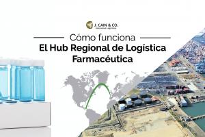 ¿Cómo funciona el Hub Regional de Logística Farmacéutica?