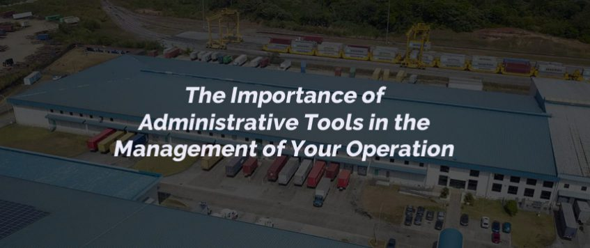 Administrative Tools in the Management of Your Operation