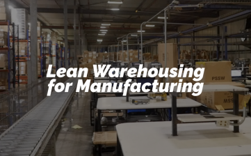 Lean Warehousing for Manufacturing