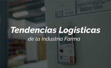 Tendencias Logísticas de la Industria Farma